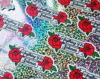 Anything For Selenas Vinyl Sticker