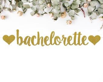 BACHELORETTE BANNER (S7) - heart / glitter / bachelorette / photo prop / backdrop / party decoration sign