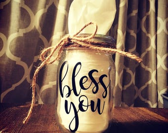 Bless You. Mason Jar. Kleenex Holder. Kleenex Box. Country. blessed. Rustic. God Bless You. Farmhouse decor. Tissue box. Thank you gift.
