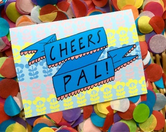 CHEERS PAL Greetings Card, Scottish Humour Slang Thank You Card