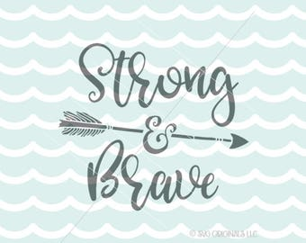 Strong And Brave SVG File. Cricut Explore and more. Strong & Brave Survivor Boss Mama Support SVG