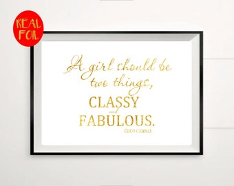 Coco Chanel classy & fabulous , Real Foil gold print, Metallic foil art card backed foiled  rose, gold, silver,pink,blue, sparkle