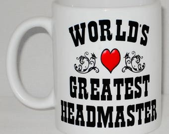World's Greatest Headmaster Mug Can Be Personalised Worlds Great Teacher Gift