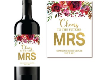Bridal Shower Wine Label - Cheers to the Future MRS - Red Pink & Gold Floral Champagne Label  PRINTABLE Label
