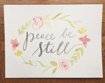 Peace be Still - handmade watercolor