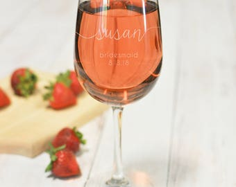 Engraved Wine Glass - Maid of Honor Glass - Etched Wine Glass - Bridesmaid Glass - Stemmed Wine Glass - Mother of the Bride - Bride Gift