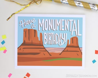 "Arizona Birthday, Monument Valley Birthday Card, ""Have a Monumental Birthday"" A2  Birthday Card"
