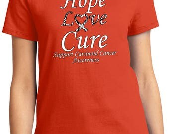 Ladies Hope Love Cure Support Carcinoid Cancer Awareness Tee T-Shirt HLC-SCCA-LPC61