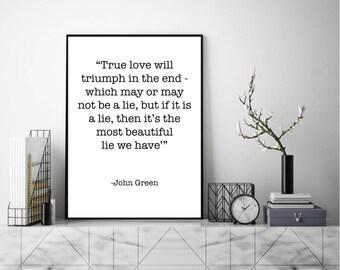 A Beautiful Lie. John Green Quote Wall Art, Art Print, Typography Poster, Black and White, Scandinavian Art, Minimalist