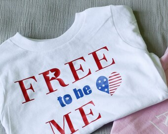 Fourth of July Baby Girls Bodysuit - Free to be Me Summer Shirts Girls - Patriotic Shirt - 4th of July Toddler Outfit