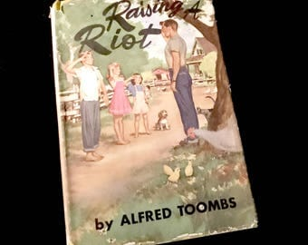 """First Edition: """"Raising Riot"""" By Alfred Toombs        GC2733"""