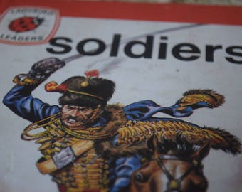 Soldiers. A Vintage Ladybird Book. Ladybird Leaders. Series 737