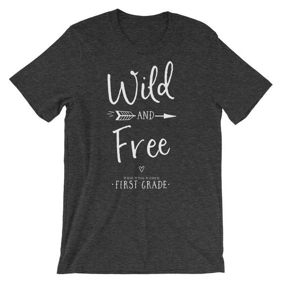 Custom Order for Amanda Wild and Free First Grade Level Shirt | Super-Soft  | Elementary | School Spirit Shirt