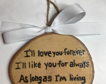 I'll Love You Forever Ornament, Gift for Parents, Christmas Ornament, Holiday Gift Tag
