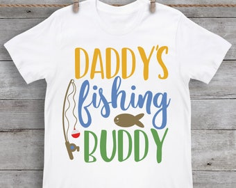 Daddy's Fishing Buddy SVG - Fishing SVG - Boys SVG - Outdoor svg - Fishing Shirt - Bass - Files for Silhouette Studio/Cricut Design Space