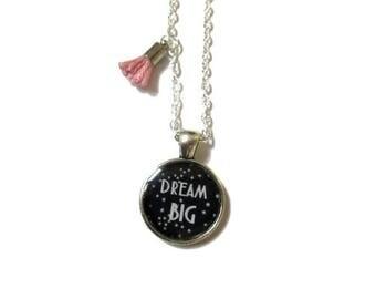 COLLIER sautoir dream big, collier phrase,  reve, phrase inspirante, noir, blanc, collier fillette bijoux petite fille, cadeau petite fille
