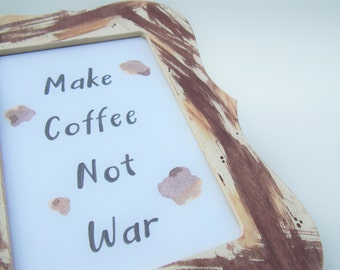 Abstract Coffee Quote Frame