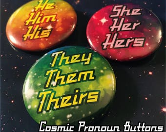 Cosmic Pronoun Buttons - Custom options available!
