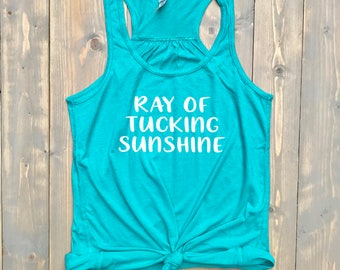 Ray of Tucking Sunshine // MORE COLORS! // Women's Flowy Racerback Tank Top // Funny Barre Tank // Trendy // Gym Clothes