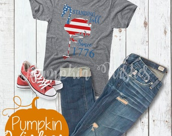 Fourth of July Shirts/4th of July Shirts/Stand Tall Shirt/Patriotic Shirts/Freedom Shirt/USA Shirts/Flamingo Shirt/Flag Shirt