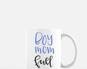 Boy Mom Fuel Coffee Mug - Custom Calligraphy