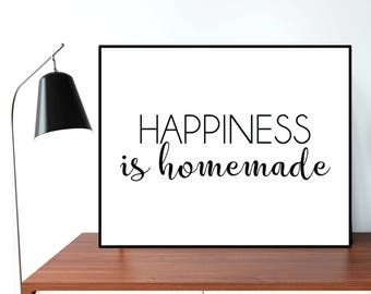 Family Christmas gift, Happiness is homemade, Family poster, Black and white inspirational quote poster, Home wall art decor, Quote print