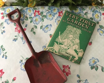 """1940's Children's """"Very First Garden Book"""" and Red Metal Toy Shovel"""