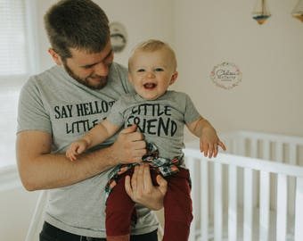 Say Hello To My Little Friend, Father And Son, Matching Shirts, Family Shirts, New Father Gift, Family T Shirts, Matching Tshirts, Dad Son