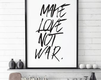 Make Love not War, Typography Poster,  Wedding Printable, Bedroom Printable, Sexy Quote, Bedroom Art, Download, Home, Funny