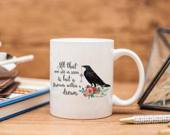Dream WIthin a Dream Ceramic Mug - Edgar Allan Poe - Raven - Bookish Gift - Book Lover Gift - Book Mug