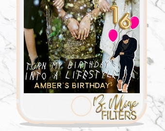 BIRTHDAY SNAPCHAT GEOFILTER,Birthday Snapchat Filter, Drake Snapchat Filter, Birthday Filter, Turn my Birthday into a Lifestyle,It's Lit