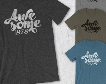 40th Birthday Gifts For Women & Men - Awesome 1978 - Gift for man - Awesome since 1978 Shirt - 40th Birthday Shirt -40th T-Shirt - Retro