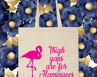 Thigh gaps are for flamingos Shopping Gym Tote Bag