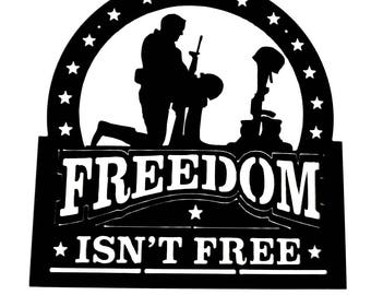 Military Decor, Freedom Isn't Free Sign, Metal Wall Art, Military Spouse Gift, Veteran's Day Gift, Military Gift, Miltary  Art, Metal Sign