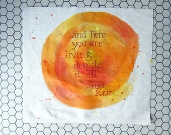 """Inspirational Poetry, """"And here you are"""" (Rupi Kaur) // Hand-embroidered // Hand-painted"""