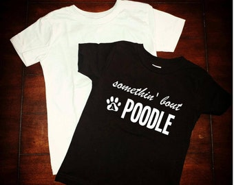 Poodle dog shirts for people, Poodle shirt, Love dog, Rescue breed, All Sizes, Puppy Dog baby clothes, Dog lover gifts love, poodles