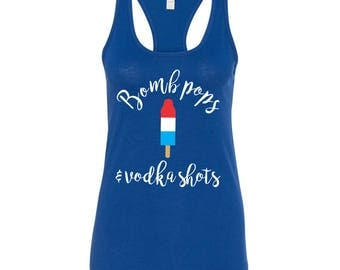 Bomb Pops and Vodka Shots Fourth of July tee
