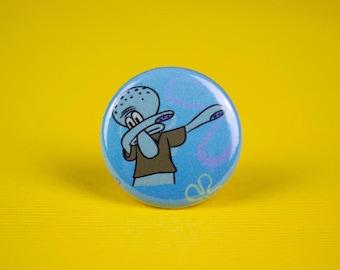 Dabbing Squidward Pin