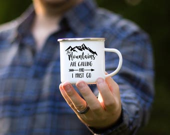 Adventure Mountain Camp Mug, Mountains Are Calling and I Must Go Enamel Mug, Adventure Enamel Mug, Mountain Mug, Outdoor Gift for Husband