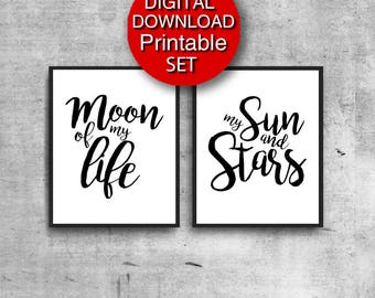 Printable Moon of my Life, My Sun and Stars, Game of Thrones Poster, Set of 2 Prints