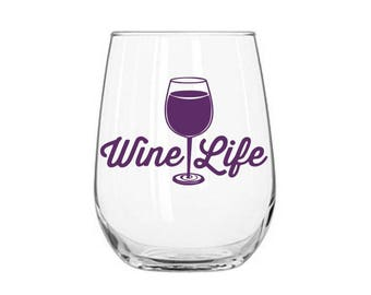 Wine Life Decal, Wine Lover's Decal, Funny Wine Decal, Gift for Best Friend, Wine Tasting Decal, Wine Glass Decal, Wine Quote Decal