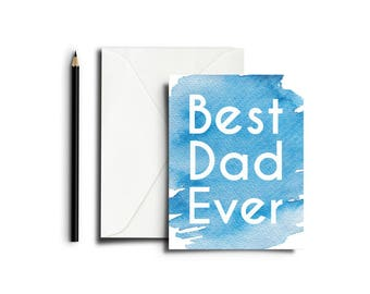 BEST DAD EVER, Fathers Day Card, Fathers Day Gift from daughters, from son, Father Birthday Card, Greeting Card for Dad, Fathers day gift