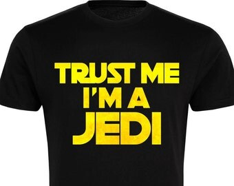 Trust Me I'm a Jedi!- Star Wars Inspired T-Shirt - Free UK Delivery