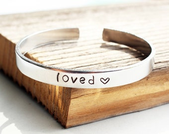 Loved cuff Hand stamped aluminum bracelet Loved expression bracelet Loved stamped aluminum cuff bangle