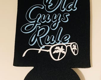 Old Guys Rule Can Coozies