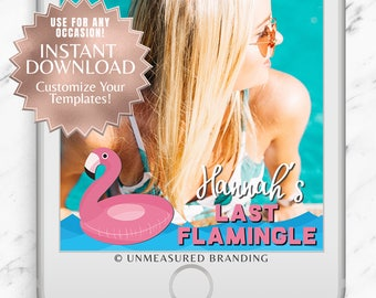 Last Flamingle Geofilter|Bachelorette Party Geofilter|Snapchat Geofilter|Bachelorette Geofilter|Unicorn Geofilter|Flamingo|Pool Float|Beach