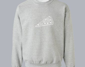 Pizza Sweatshirt Food Sweatshirt Unisex Sweatshirt Unisex Sweater Sweater for Women Sweatshirt Women Sweatshirt Men Gift for Him for Her