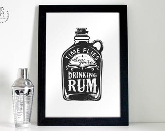 Rum Bar Sign Time flies when you're drinking rum - Kitchen Decor, Bar Poster, Alcohol Print, Housewarming Gift, Gift for Her, Gift for him
