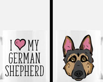 German Shepherd Mug | I Love My German Shepherd Mug | German Shepherd Gift | Cute Dog Mug | Dog Lover Gift | Dog Mom Gift