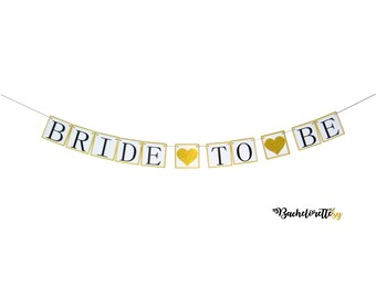 Bride To Be Banner Bridal Shower Banner Gold & Glitter Hearts Bachelorette Party Wedding Shower Garland Decorations Supplies Décor Sign